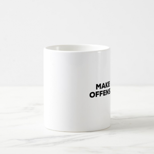 Make Comedy Offensive Again - MUG White4