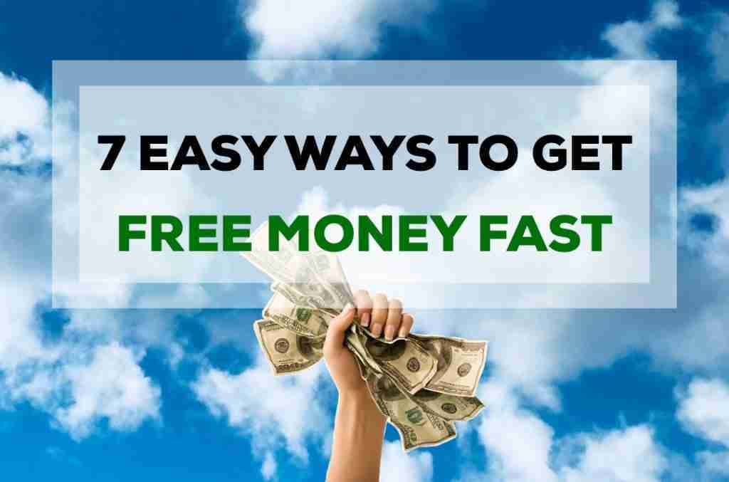 Easy ways of making free money fast in 2020