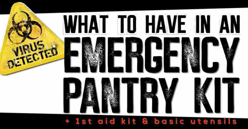 What to have in an emergency pantry kit