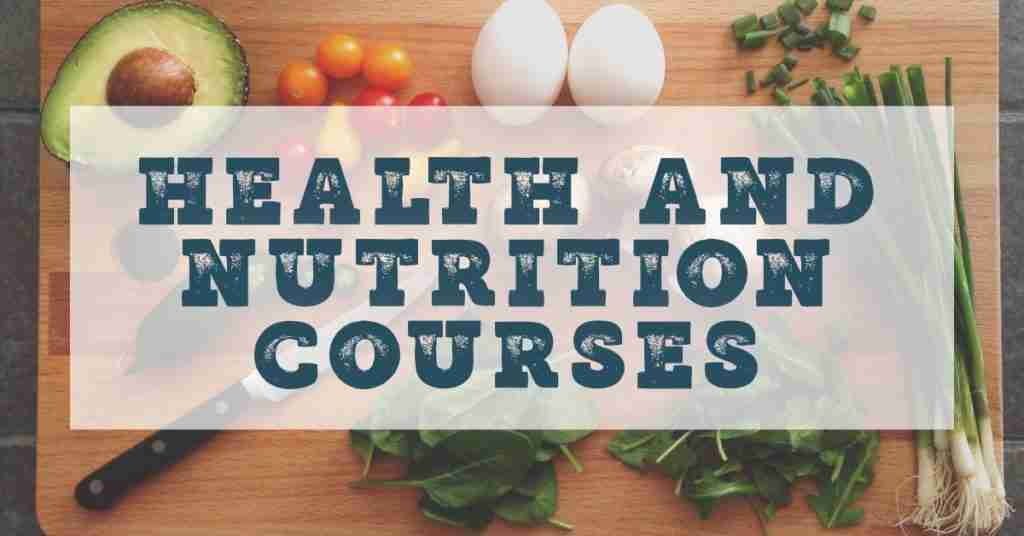 Health and nutrition courses online