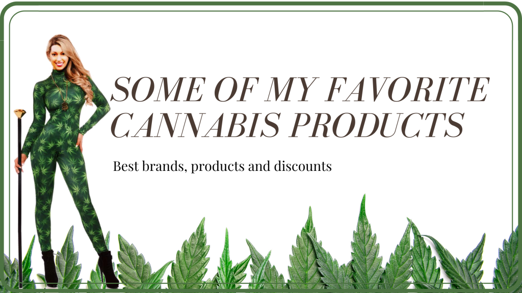 Best cannabis products and brands