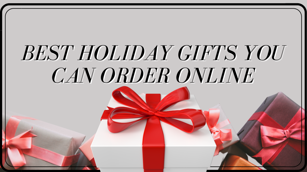 Best christmas gifts order online