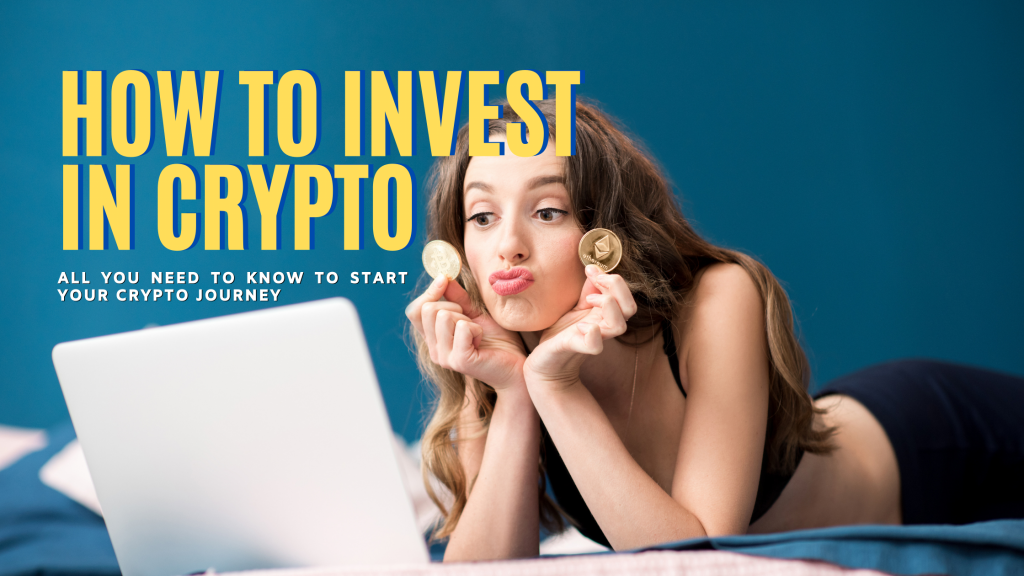 How to Invest in Crypto_